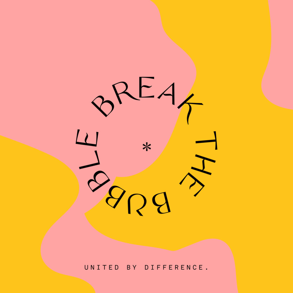 """Fundo rosa e amarelo com a frase """"Break the bubble"""" em formato circular e um asterisco no meio,  referente a identidade visual do Diversicon edição São Paulo"""